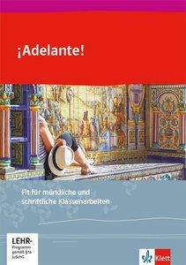 ¡Adelante! Fit für mündliche und schriftliche Klassenarbeiten 1.