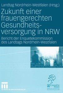 Zukunft einer frauengerechten Gesundheitsversorgung in NRW