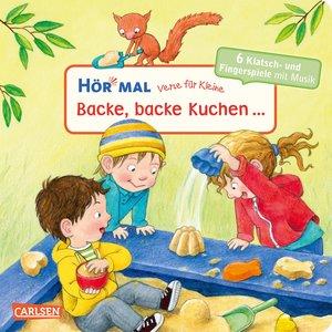 Verse für Kleine: Backe, backe Kuchen ...