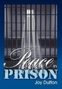 Peace in Prison
