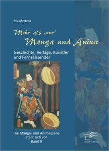 Mehr als 'nur' Manga und Anime: Geschichte, Verlage, Künstler un