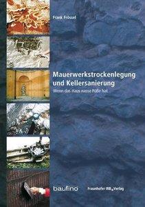 Mauerwerkstrockenlegung und Kellersanierung