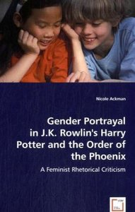 Gender Portrayal in J.K. Rowling's Harry Potter and the Order of