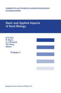 Basic and Applied Aspects of Seed Biology
