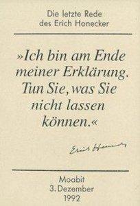 Die letzte Rede des Erich Honecker
