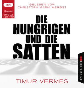 Die Hungrigen und die Satten, 2 Audio-CDs, MP3 Format