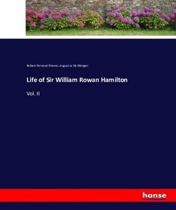 Life of Sir William Rowan Hamilton