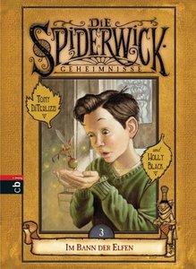 Die Spiderwick Geheimnisse 03. Im Bann der Elfen