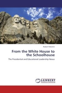 From the White House to the Schoolhouse