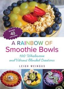 Rainbow of Smoothie Bowls