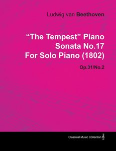 """The Tempest"" Piano Sonata No.17 by Ludwig Van Beethoven for Sol"
