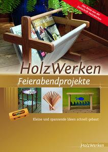 HolzWerken - Feierabendprojekte