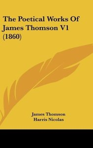 The Poetical Works Of James Thomson V1 (1860)