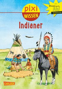Pixi Wissen, Band 44: VE 5 Indianer