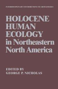 Holocene Human Ecology in Northeastern North America
