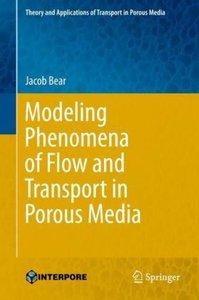 Modeling Phenomena of Flow and Transport in Porous Media