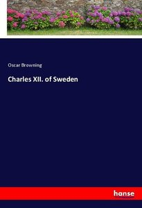 Charles XII. of Sweden