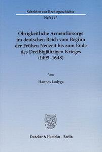Obrigkeitliche Armenfürsorge im deutschen Reich vom Beginn der F