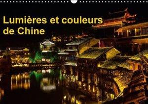Lumières et couleurs de Chine (Calendrier mural 2015 DIN A3 hori