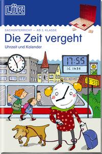LÜK Die Zeit: Uhrzeit, Kalender