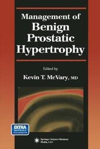 Management of Benign Prostatic Hypertrophy