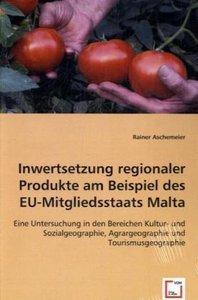 Inwertsetzung regionaler Produkte am Beispiel des EU-Mitgliedsst