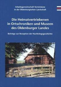 Die Heimatvertriebenen in Ortschroniken und Museen des Oldenburg