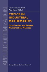 Topics in Industrial Mathematics