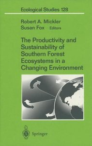 The Productivity and Sustainability of Southern Forest Ecosystem