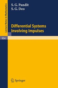Differential Systems Involving Impulses