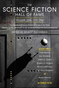 The Science Fiction Hall of Fame, Volume One 1929-1964