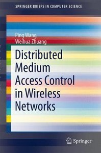 Distributed Medium Access Control in Wireless Networks