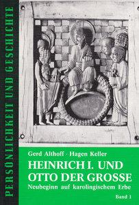 Heinrich I. und Otto der Große II