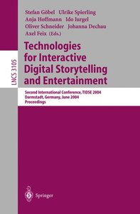 Technologies for Interactive Digital Storytelling and Entertainm