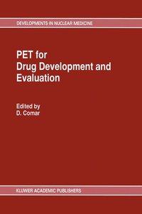 PET for Drug Development and Evaluation