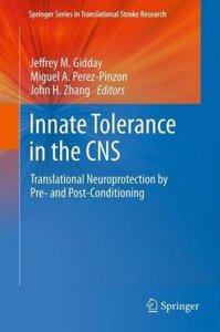 Innate Tolerance in the CNS