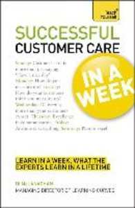 Customer Care in a Week: Teach Yourself