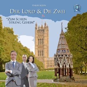 Der Lord & die Zwei: Zum Schein streng geheim-Fall