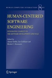 Human-Centered Software Engineering - Integrating Usability in t