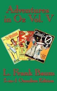 Adventures in Oz Vol. V