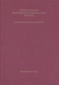 Kataloge der Universitätsbibliothek Rostock / Die Inkunabeln der