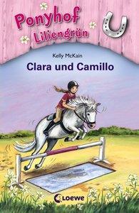 Ponyhof Liliengrün 03. Clara und Camillo