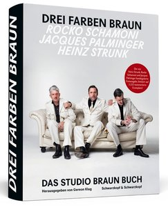 Heinz Strunk * Rocko Schamoni * Jacques Palminger: Drei Farben B