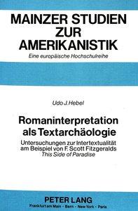 Romaninterpretation als Textarchäologie