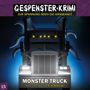 Gespenster Krimi 15: Monster Truck