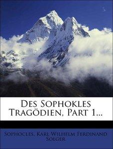 Des Sophokles Tragödien, Erster Theil, 1808