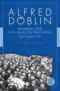 November 1918. . Zweiter Teil, Erster Band: Verratenes Volk