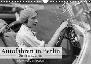 Autofahren in Berlin - Straßenszenen (Wandkalender 2020 DIN A4 q