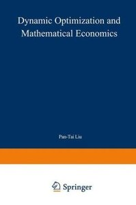 Dynamic Optimization and Mathematical Economics