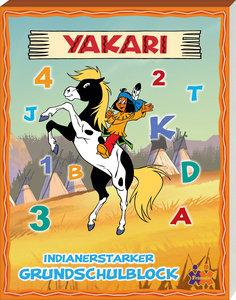 Yakari. Indianerstarker Grundschulblock